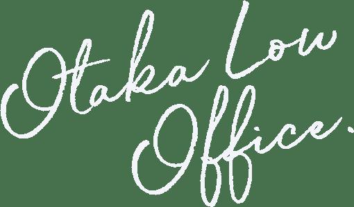 Otaka Low Office.