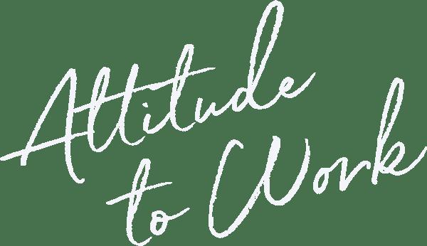 Attitude to Work